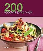 200 recetas para wok (Spanish Edition) by…