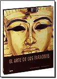 HAWASS, ZAHI: Arte de los faraones, El