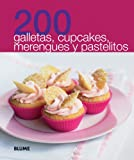 Blume: 200 galletas, cupcakes, merengues y pastelitos (200 Recetas) (Spanish Edition)