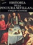 Valdivieso, Enrique: Historia De La Pintura Sevillana