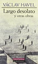 Largo desolato y otras obras by Václav…