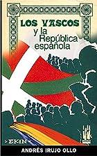 Los vascos y la República Española by…