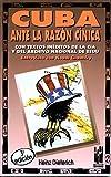 Dieterich, Heinz: Cuba ante la razon cinica (Spanish Edition)