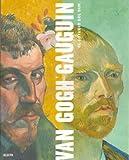 Druick, Douglas W.: Van Gogh y Gauguin (Spanish Edition)
