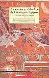 Lopez, Jesus: Cuentos y Fabulas del Antiguo Egipto (Spanish Edition)