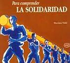 Para Comprender La Solidaridad by Varios