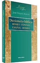 Diccionario bíblico hebreo-español by…
