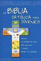 La Biblia Católica para…