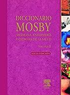 Diccionario Mosby medicina, enfermería y…