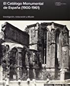 El Catálogo Monumental de España…