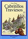 Graham Percy: Los Tres Cabritillos Traviesos / The Three Billy Goats Gruff - Libro y CD (Spanish Edition)