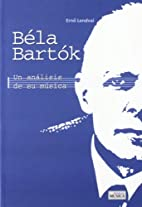 BELA BARTOK by S.A. Idea Books