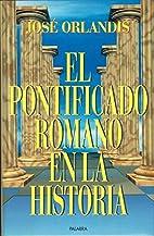 El pontificado romano en la historia by…