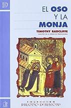 OSO Y LA MONJA, EL by Timothy Radcliffe