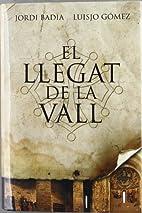 El legado del valle by Jordi Badia