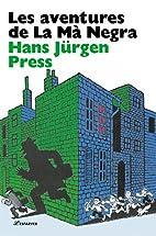 Les aventures de la ma negra by Hans Jürgen…