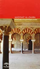 Madinat al-Zahra : official guide to the…