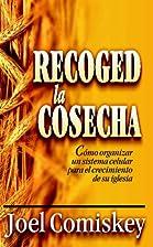 RECOGED LA COSECHA (Spanish Edition) by Joel…