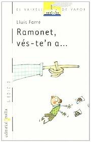 Ramonet, vés-te'n a... de Lluís Farré