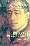 Barea, Arturo: Palabras Recobradas (Spanish Edition)