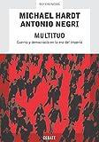 Michael Hardt: Multitud/ Multitude: Guerra y democracia en la era del Imperio/War and Democracy in the Age of Empire (Referencias) (Spanish Edition)