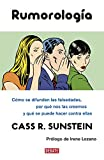 Sunstein, Cass R.: Rumorologia / On Rumors (Spanish Edition)