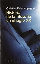 Historia de la filosofia en el siglo XX by…