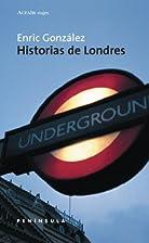Historias de Londres by Enric Gonzalez