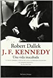 Dallek, Robert: John F. Kennedy