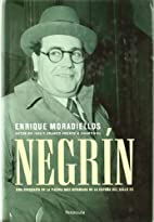 Negrín by Enríque Moradielos