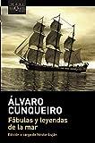 Cunqueiro, Alvaro: Fabulas Y Leyendas De LA Mar/Fables and Legends of the Sea (Fabula) (Spanish Edition)