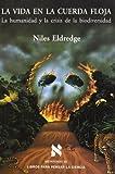 Eldredge, Niles: La Vida En La Cuerda Floja (Spanish Edition)