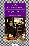 Cunqueiro, Alvaro: El Pasajero En Galicia/the Passenger in Galicia (Spanish Edition)