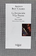 La Invencion Y La Trama/The Invention and…