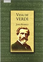 Vida de Verdi by Jonh Rosell