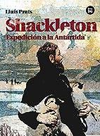 Shackleton: Expedición a la…
