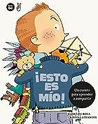 ¡Esto es mío! (Primeros lectores) (Spanish…