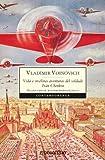 Voinovich, Vladimir: Vida e insólitas aventuras del soldado Iván Chonkin
