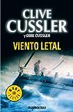 Cussler, Clive: Viento letal / Black Wind (Spanish Edition)