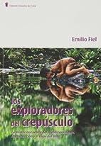 EXPLORADORES DEL CREPUSCULO, LOS by Fiel…