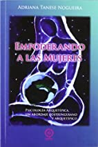EMPODERANDO A LAS MUJERES by NOGUEIRA TANESE…