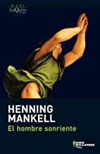 El hombre sonriente by Henning Mankell