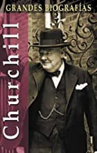 Churchill (Grandes biografias series) by…