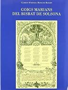 Goigs marians del Bisbat de Solsona by…