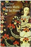 Genet, Jean: Santa Maria De Las Flores