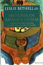 Historia de America Latina 4 America Latina…