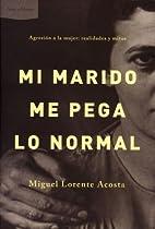 Mi Marido Me Pega Lo Normal (Spanish…