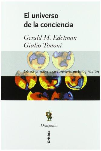 el-universo-de-la-conciencia-como-la-materia-se-convierte-en-imaginacion-spanish-edition