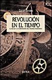 David S Landes: Revolucion En El Tiempo (Spanish Edition)
