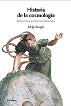 Historia de la cosmología by Helge Kragh